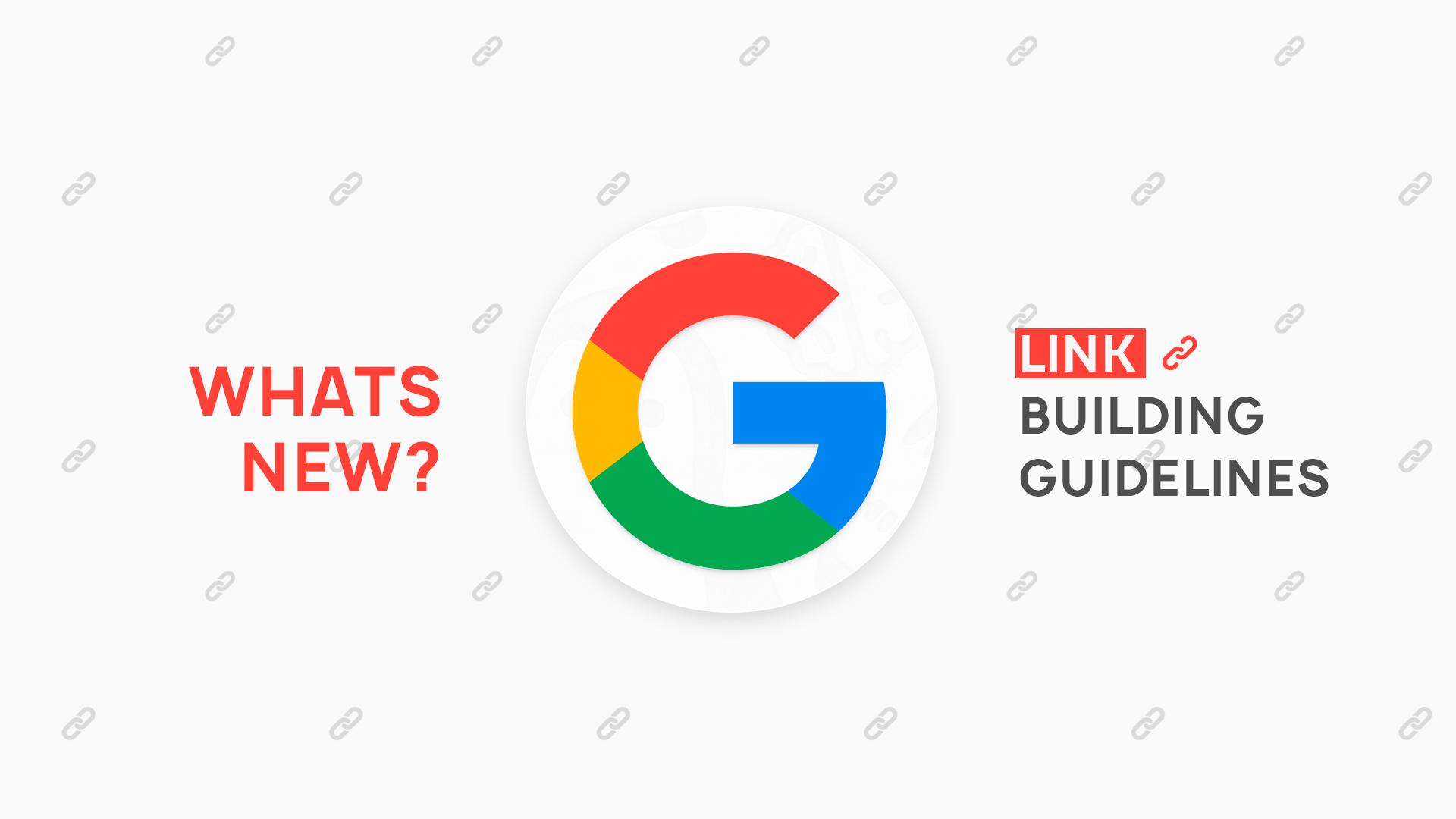Новое руководство построения ссылок от Google